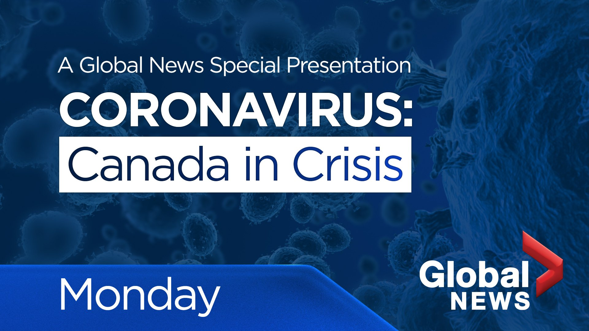 Coronavirus questions answered in Global News primetime special
